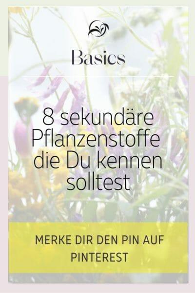 PINTEREST_8 sekundäre Pflanzenstoffe die Du kennen solltest