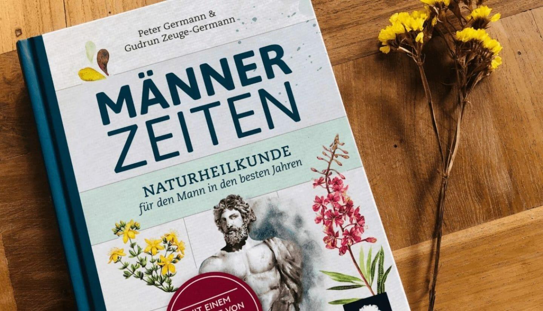 Blog Luna Herbs Wildkräuter_Männerzeiten. Naturheilkunde für den Mann in den besten Jahren