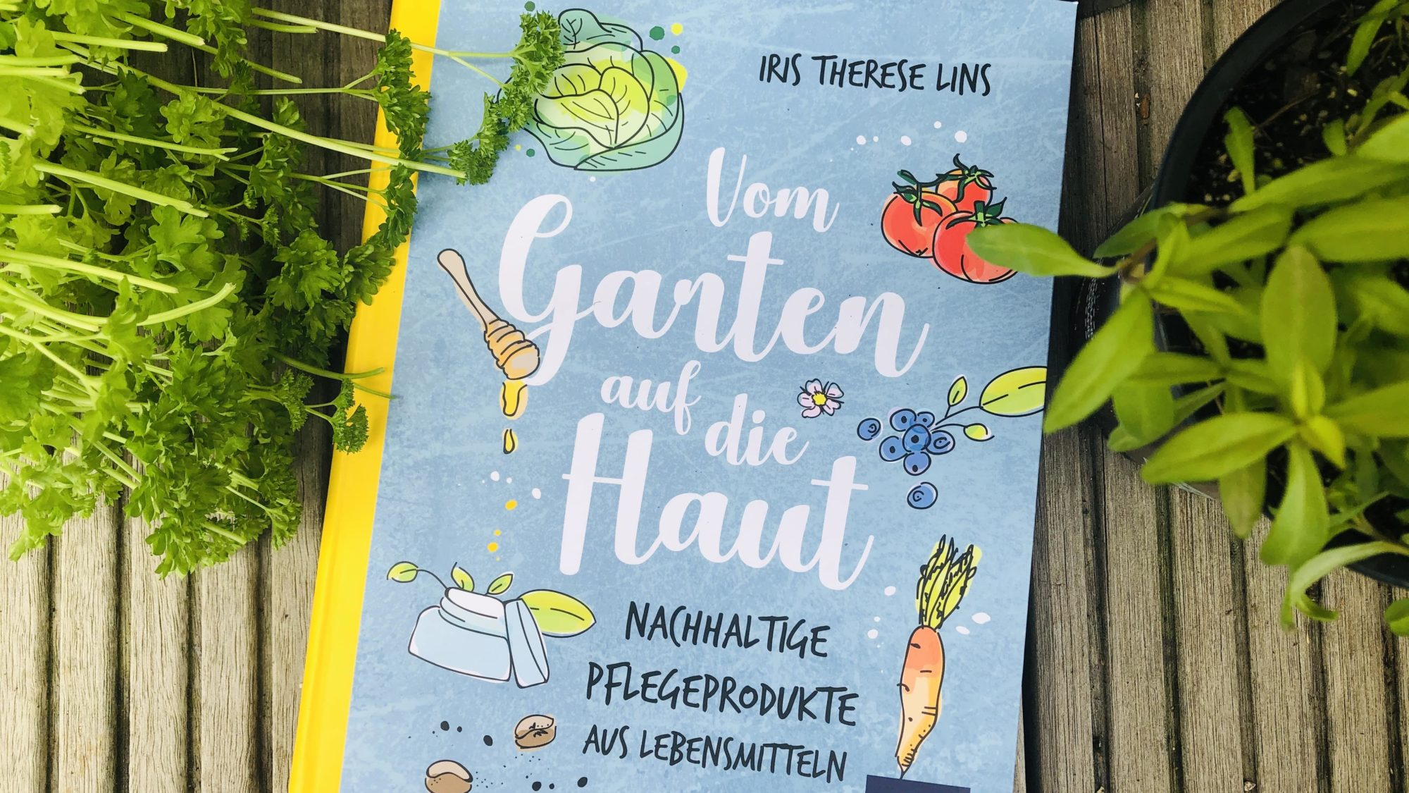 Luna Herbs Gesichtsmasken, Naturkosmetik, essbare Naturkosmetik, Buch vom Garten auf die Haut
