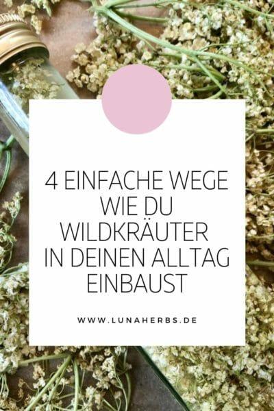 Pinterest_Blog Luna Herbs Wildkräuter_einfache Wildkräuter Rezepte