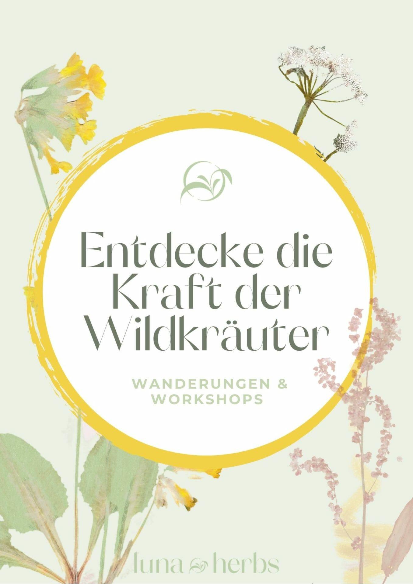 Luna Herbs Wildkräuter Wanderungen und Workshops in der Eifel