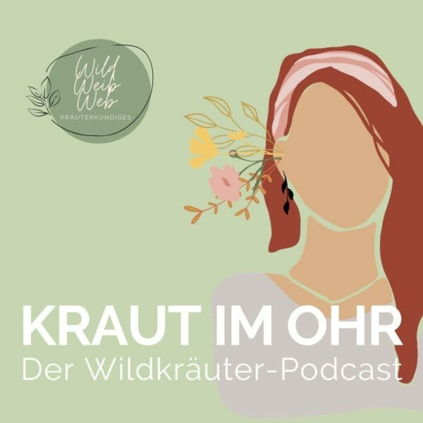 Luna Herbs Wildkräuter Podcast